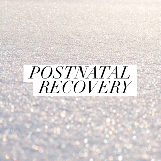 So What is Postnatal Recovery?